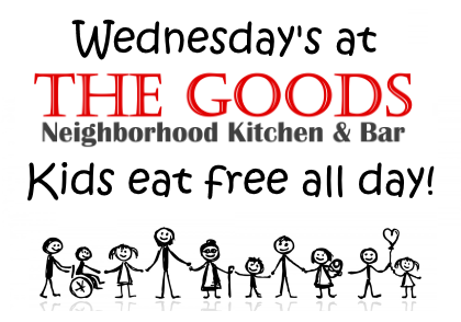 wednesdays-the-goods-kids-eat-free-all-day